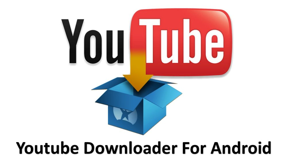 Download youtube downloader for android 6. 8 free apk android.